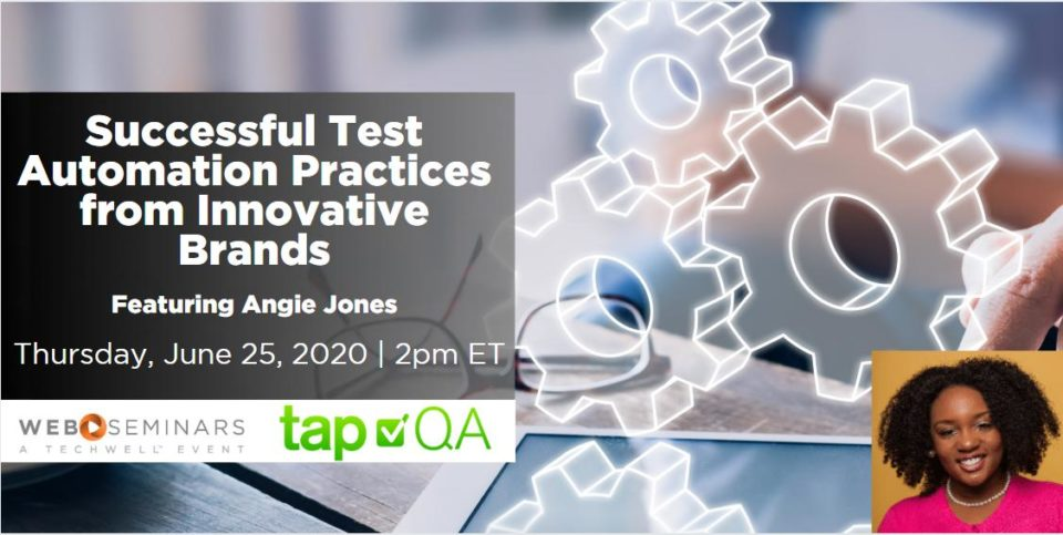 tapQA Webinar Successful Test Automation Practices from Innovative Brands