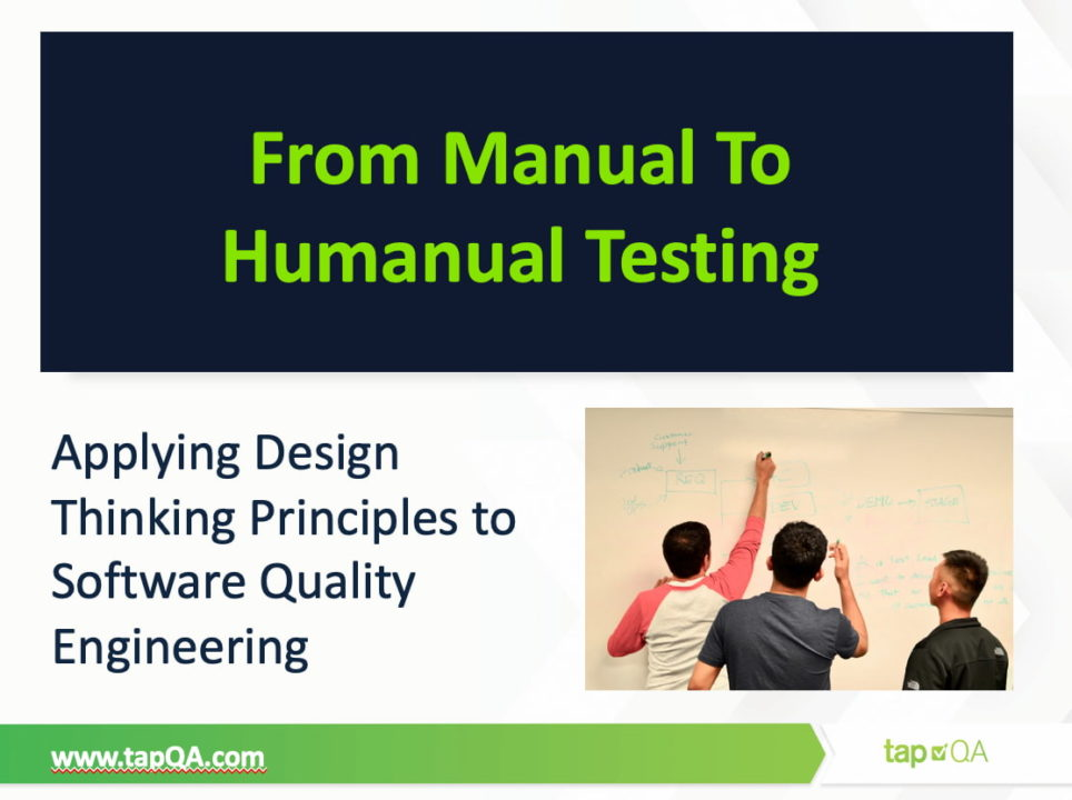 From Manual To Humanual Testing