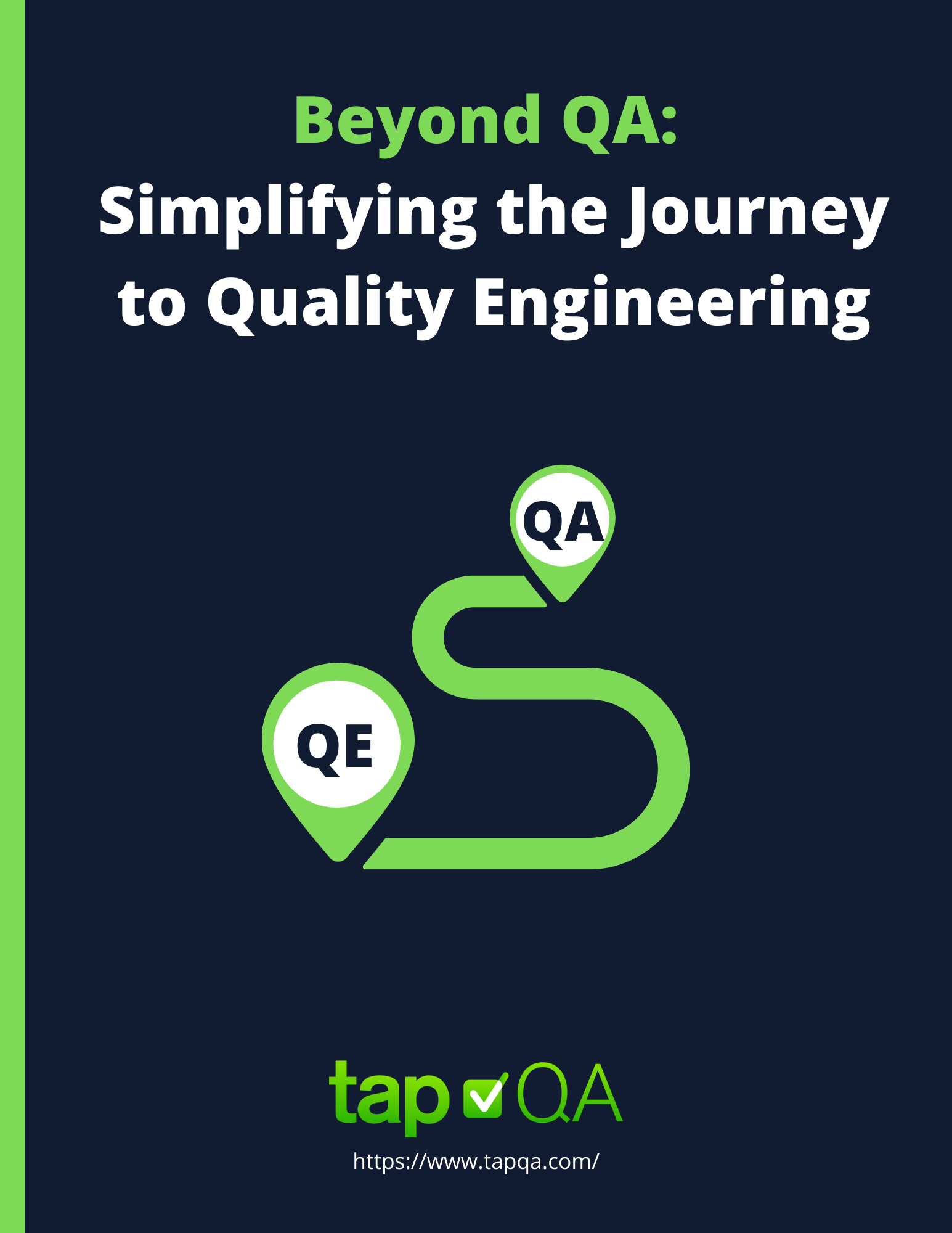 Simplifying the Quality Engineering Journey