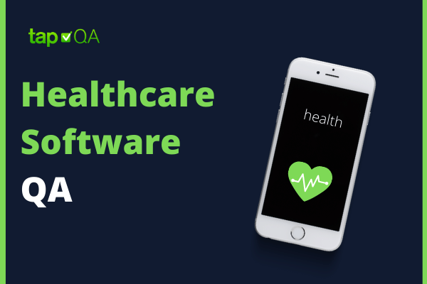 Healthcare Software QA